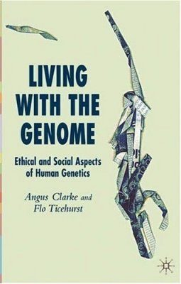 Living With the Genome