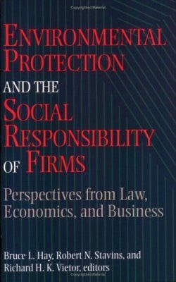 Environmental Protection and the Social Responsibility of Firms