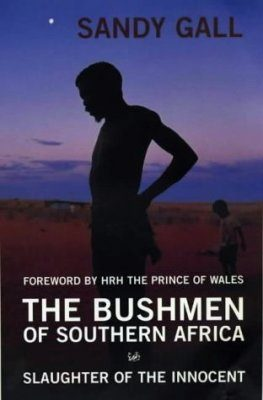 The Bushman of Southern Africa