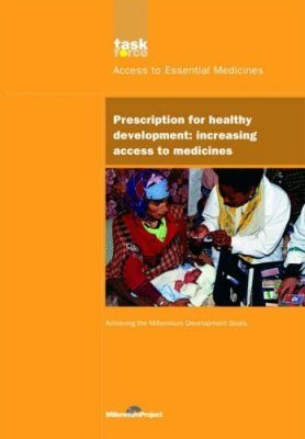 UN Millennium Development Library: Prescription for Healthy Development