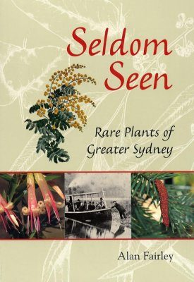 Seldom Seen: Rare Plants of Greater Sydney