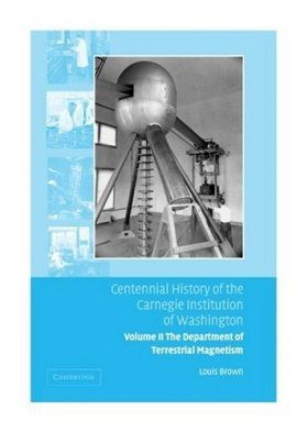 Centennial History of the Carnegie Institution of Washington: Volume 2