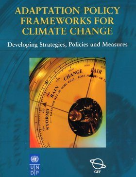 Adaptation Policy Frameworks for Climate Change