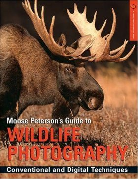 Moose Peterson's Guide to Wildlife Photography