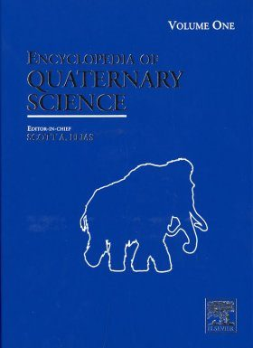 Encyclopedia of Quaternary Science (4-Volume Set)