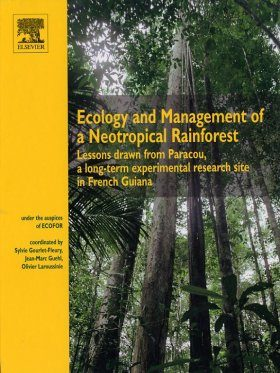 Ecology and Management of a Neotropical Rainforest