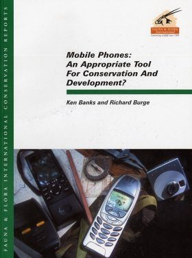 Mobile Phones: An Appropriate Tool for Conservation and Development?