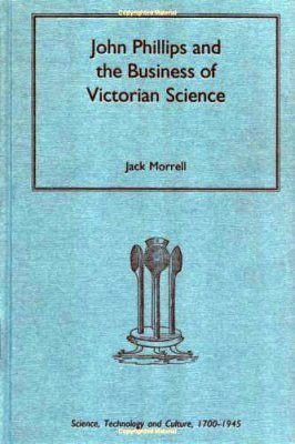 John Phillips and the Business of Victorian Science
