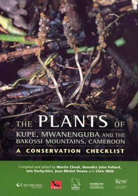 The Plants of Kupe, Mwanenguba and the Bakossi Mountains, Cameroon