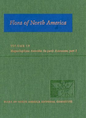 Flora of North America North of Mexico, Volume 19: Magnoliophyta: Asteridae, Part 6: Asteraceae, Part 1