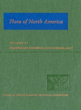 Flora of North America North of Mexico, Volume 21: Magnoliophyta: Asteridae, Part 8