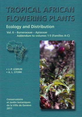 Tropical African Flowering Plants: Ecology and Distribution, Volume 6