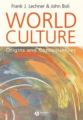 World Culture: Origins and Consequences