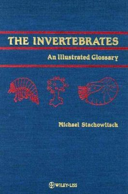 The Invertebrates: An Illustrated Glossary