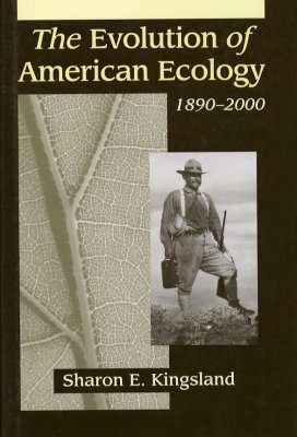 The Evolution of American Ecology, 1890-2000