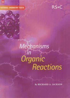Mechanisms in Organic Reactions