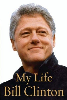My Life: Bill Clinton
