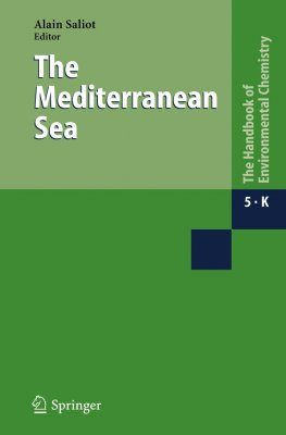 The Handbook of Environmental Chemistry, Volume 5: Part K: The Mediterranean Sea
