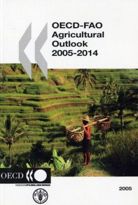 OECD-FAO Agricultural Outlook 2005-2014