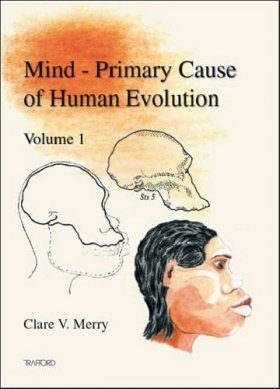 Mind: Primary Causes of Human Evolution