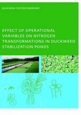 Effect of Operational Variables on Nitrogen Transformations in Duckweed Stabilization Ponds