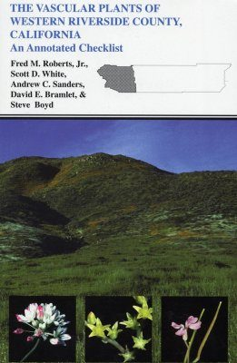 The Vascular Plants of Western Riverside County, California