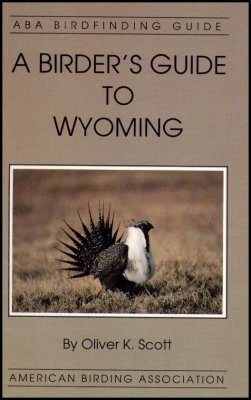 A Birder's Guide to Wyoming