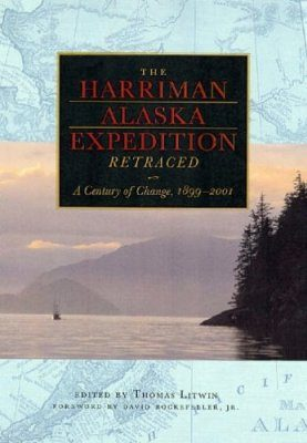 The Harriman Alaska Expedition Retraced: A Century of Change, 1889-2001