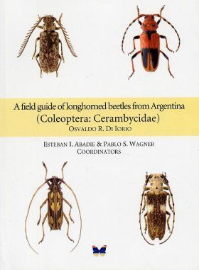 A Field Guide to Longhorned Beetles from Argentina (Coleoptera: Cerambycidae)
