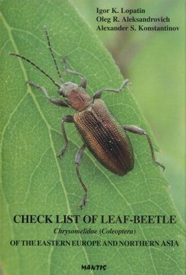 Check List of Leaf-Beetle Chrysomelidae (Coleotera) of the Eastern Europe and Northern Asia