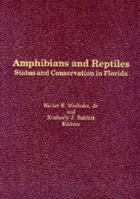 Status and Conservation of Florida Amphibians and Reptiles