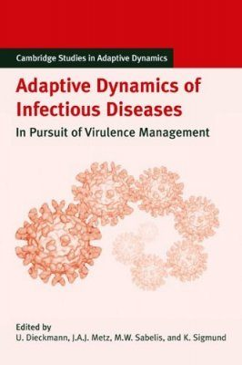 Adaptive Dynamics of Infectious Diseases