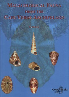 Malacological Fauna From the Cape Verde Archipelago, Part 1