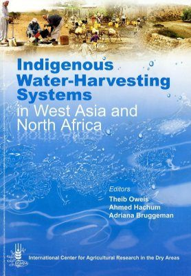 Indigenous Water-Harvesting Systems in West Asia and North Africa