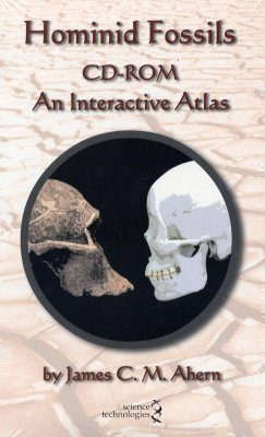 Hominid Fossils CD-ROM - An Interactive Atlas