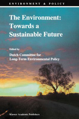 The Environment: Towards a Sustainable Future
