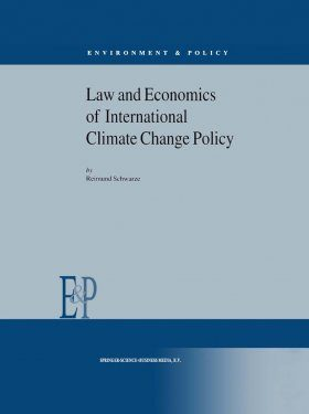 Law and Economics of International Climate Change Policy