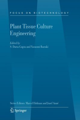Plant Tissue Culture Engineering