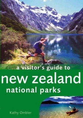 A Visitor's Guide to New Zealand National Parks