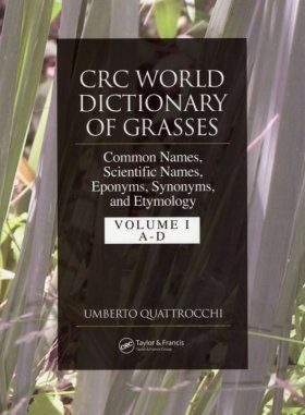 CRC World Dictionary of Grasses (3-Volume Set)