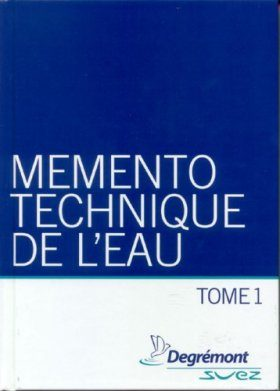 Memento Technique de l'Eau (2-Volume Set) [Water Treatment Handbook]