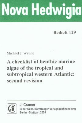 A Checklist of Benthic Marine Algae of the Tropical and Subtropical Western Atlantic (Second Revision)