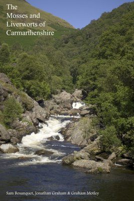 The Mosses and Liverworts of Carmarthenshire