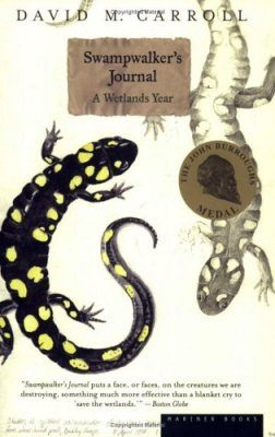 Swampwalker's Journal: A Wetlands Year