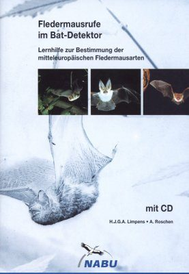 Fledermausrufe im Bat-Detektor: Lernhilfe zur Bestimmung der Mitteleuropäischen Fledermausarten [Bat Calls on the Bat Detector: Learning Aid for Identification of Central European Bat Species]