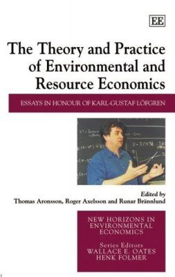 The Theory and Practice of Environmental and Resource Economics