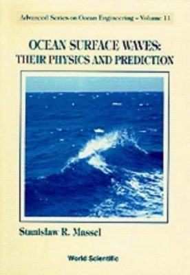 Ocean Surface Waves: Their Physics and Prediction