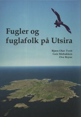 Fugler og Fuglafolk på Utsira [Birds and Birdwatchers on Utsira]