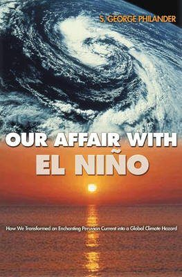 Our Affair with El Niño