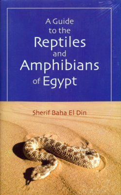 A Guide to the Reptiles and Amphibians of Egypt